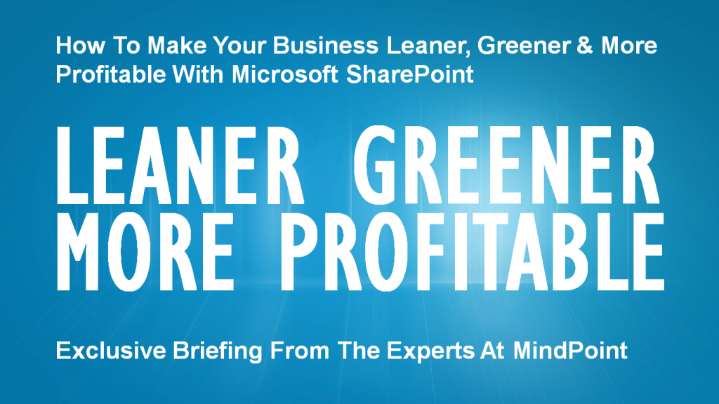 Microsoft SharePoint Video: Leaner, Greener, More Profitable